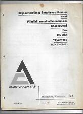 Original 1965 Allis Chalmers HD21A Tractor S/N 12801-Up Operators Manual 635080