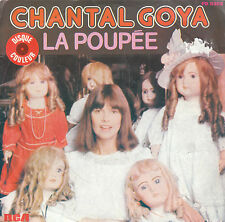 "7"" 45 TOURS FRANCE CHANTAL GOYA ""La Poupée / On M'appelle Cendrillon"" 1979"