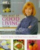 Asher, Jane, The Best of Good Living with Jane Asher, Like New, Hardcover