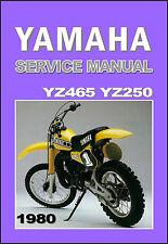 YAMAHA Workshop Manual YZ465 YZ465G & YZ250 YZ250G 1980 VMX Service & and Repair