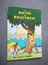 JOHAN PIRLOUIT Souple  LE MAITRE DE ROUCYBEUF  de 1968