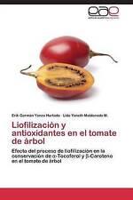 Liofilización y antioxidantes en el tomate de árbol: Efecto del proceso de liofi