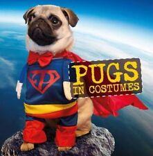 Pugs in Costumes by Ebury Publishing (Hardback, 2014)