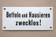 Emaille Schild BETTELN und Hausieren zwecklos Emailschild 15 x 7 cm Türsschild