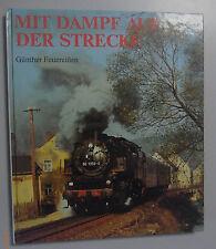 Mit Dampf auf der Strecke ~ Günther Feuereisen Bildband