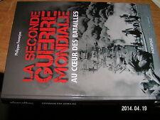 La seconde Guerre Mondiale Au coeur des batailles Varsovie à Okinawa P.Faverjon