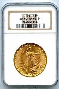 1908 NO MOTTO $20 Twenty Dollar Saint Gaudens Gold NGC MS 64