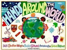 Hands Around the World Creative Ways to Build Global Respect Cultural Awareness