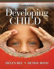 The Developing Child by Denise Boyd; Helen L. Bee