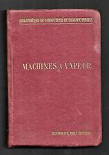 Machines à vapeur et machines thermiques diverses  Par J. DEJUST