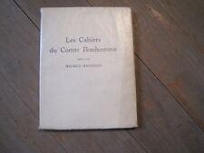 Maurice MAINDRON: les cahiers du Comte Bonhomme. E.O. n°tée