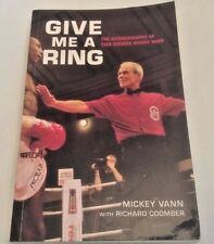 ** Signed Copy ** Mickey Vann Give Me A Ring First Ed 2003