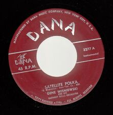 Polka 45 Gene Wisniewski - Satellite Polka / Stolen Kiss On Dana