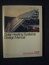 SOLAR HEATING SYSTEMS DESIGN MANUAL 1977 IT&T