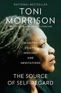 The Source of Self-Regard Selected Essays, Speeches, and Medita... 9780525562795