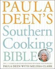 Paula Deen's Southern Cooking Bible: The New Classic Guide to Delicious Dishes w