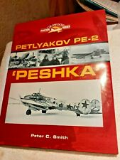 "Petlyakov PE-2 ""Peshka""  Peter C. Smith Crowood Aviation Series"