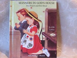 Manners in God's House for Little Catholics 3 Books in 1 Hardback