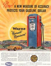 Wayne Gas Pump PROTECTING YOUR GASOLINE DOLLAR Fort Wayne 1940 MAGAZINE AD