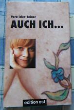 Vera Isler-Leiner Auch ich Erinnerungen Autobiographie Geschichte signiert 2000