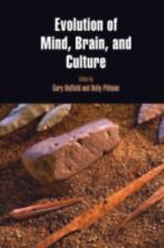 Evolution of Mind, Brain, and Culture (Penn Museum International Research Confer