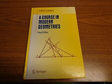Undergraduate Texts in Mathematics: A Course in Modern Geometries by Judith N. C