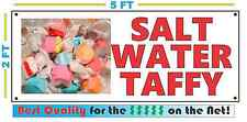 SALT WATER TAFFY Full Color Banner Sign NEW Larger Size Best Price on the Net!