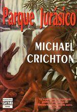 Parque Jurásico. Michael Crichton.