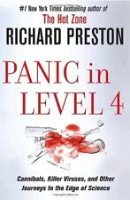 Panic in Level 4: Cannibals, Killer Viruses, and O