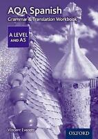 AQA A Level Spanish: Grammar & Translation Workbook by Everett, Vincent, NEW Boo