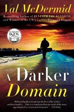 A Darker Domain: A Novel by McDermid, Val