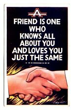 A Friend Is One Who Knows All About You And Loves You Just the Same Vintage 1942