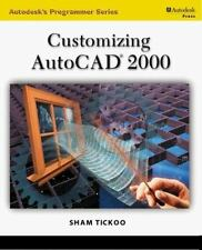 Autodesk's Programmer: Customizing AutoCAD 2000 by Sham Tickoo (1999, Paperback)