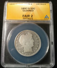 Better Date 1897-S Barber Half Dollar Graded by ANACS as  Fair 2-Details-Cleaned