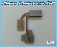 Disipador Toshiba Satellite A300 V000120640 / 6043B0044503.A02 / 0000330285
