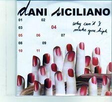 (DU776) Dani Siciliano, Why Cant I Make You High - 2006 DJ CD