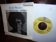 """Gerald Masters, poor little rich boy, is it Me?, German handshake Platform, 7"""""""
