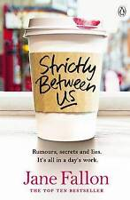 Strictly Between Us, Fallon, Jane Book