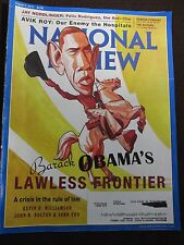 National Review Barack Obama's Lawless Frontier August 5, 2013 English Goverment