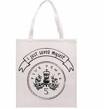 'I just saved myself 5p' cotton Tote bag. Fun useful eco shoulder bag.