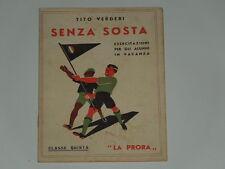 FASCISMO LIBRO ESERCITAZIONI PER GLI ALUNNI IN VACANZA ANNO 1939 'SENZA SOSTA