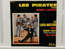 LES PIRATES DANY LOGAN Le loco motion 211081 Dédicaces derriere