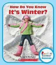 How Do You Know It's Winter? by Lisa M. Herrington (2013, Paperback)