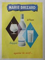 PUBLICITÉ PRESSE 1953 MARIE BRIZARD A L'EAU FRAPPÉE APAISE LA SOIF - A.BAYHOURST