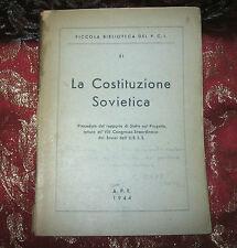 Piccola Biblioteca del P.C.I. La Costituzione Sovietica 1944