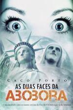 As Duas Faces Da Abobora (Paperback or Softback)