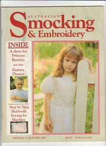 Australian Smocking & Embroidery - Issue No 12 - Autumn 1990 - Extremely Rare