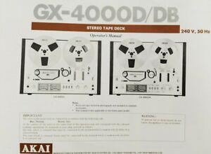 Akai GX4000D/DB - Reel to Reel Stereo Tape Operating Instruction - USER MANUAL