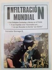 Infiltración Mundial - Salvador Borrego Hitler Nazis revisionismo