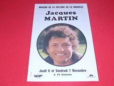 COLL.J. LE BOURHIS AFFICHES Spectacle JACQUES MARTIN La Rochelle ca 1975 Polydor